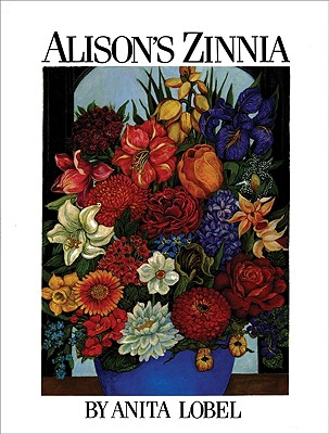 Alison's Zinnia By Lobel, Anita
